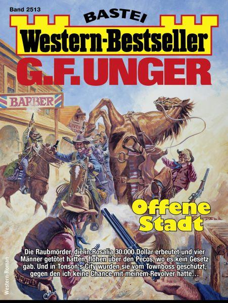 G. F. Unger Western-Bestseller 2513 - Western