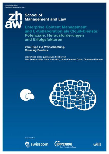 Enterprise Content Management und E-Kollaboration als Cloud-Dienste: Potenziale, Herausforderungen u