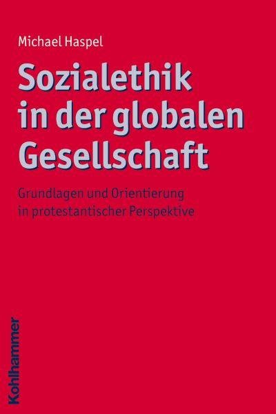 Sozialethik in der globalen Gesellschaft