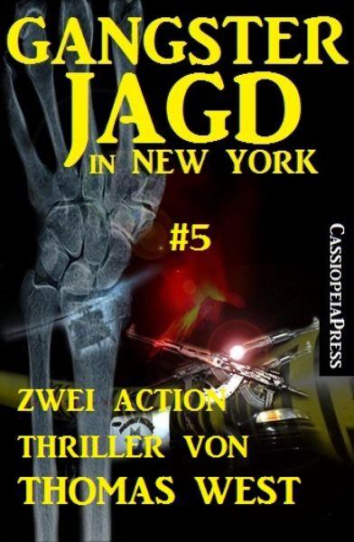 Gangsterjagd in New York #5: Zwei Action Thriller