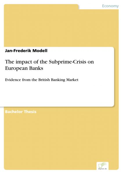 The impact of the Subprime-Crisis on European Banks