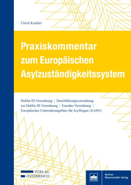 Praxiskommentar zum Europäischen Asylzuständigkeitssystem