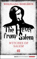 The Hexer from Salem - Witches of Salem