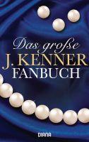 Das große J. Kenner Fanbuch