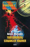 Raumschiff Promet - Von Stern zu Stern 09: Todesdrohung Schwarzer Raumer