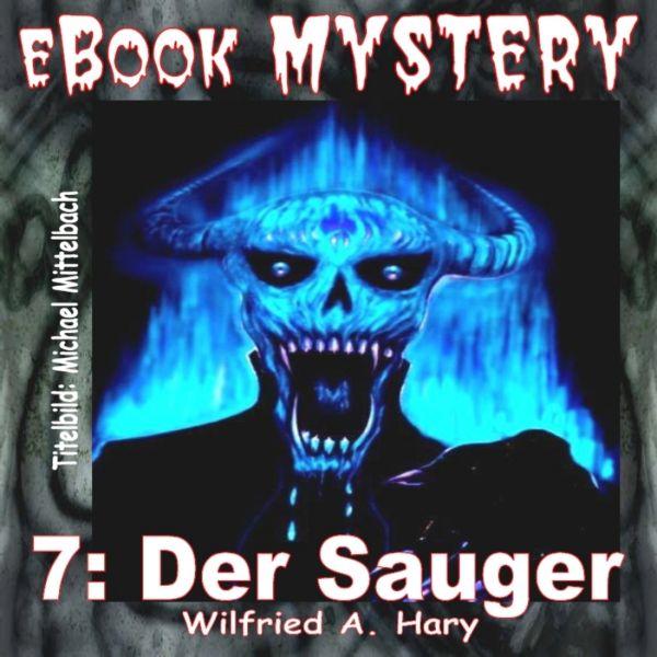 Mystery 007: Der Sauger