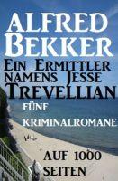 Ein Ermittler namens Jesse Tevellian: Fünf Kriminalromane auf 1000 Seiten