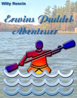 Erwins Paddel-Abenteuer