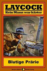 Laycock Western 82: Blutige Prärie