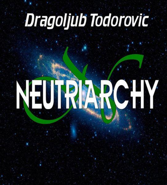 Neutriarchy