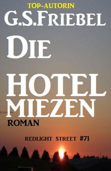 Die Hotelmiezen: Redlight Street #71