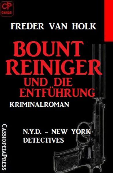Bount Reiniger und die Entführung: N.Y.D. – New York Detectives