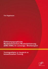 Elektromyographische Muskelstimulation/Muskelaktivierung (EMS/EMA) im Leistungs-/Breitensport: Train