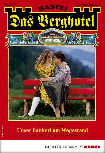 Das Berghotel 177 - Heimatroman