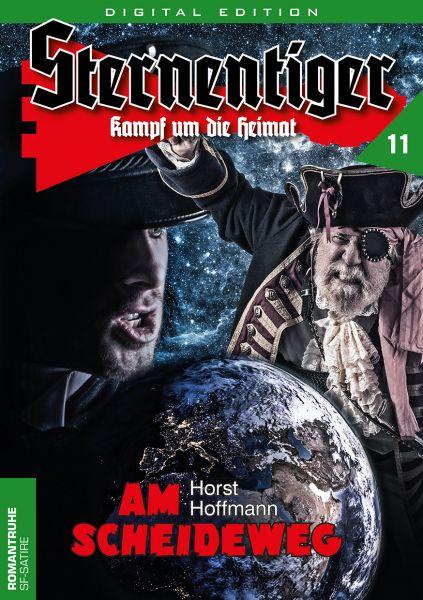 Sternentiger 11 - Am Scheideweg