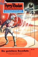 Perry Rhodan 117: Die gestohlene Raumflotte (Heftroman)