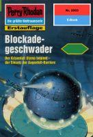 Perry Rhodan 2003: Blockadegeschwader