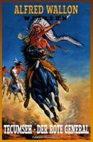 Tecumseh – Der Rote General