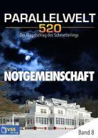 Parallelwelt 520 - Band 8 - Notgemeinschaft
