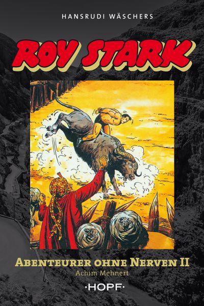 Roy Stark Band 2 von 2: Abenteurer ohne Nerven II