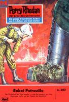 Perry Rhodan 350: Robot-Patrouille (Heftroman)