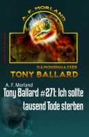 Tony Ballard #271: Ich sollte tausend Tode sterben