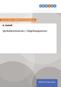 Spekulationssteuer / Abgeltungssteuer