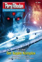 Perry Rhodan 2961: Der Kepler-Komplex (Heftroman)