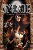 Vampir Gothic 18 - Das Nest der Zhi