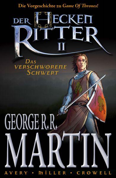 Der Heckenritter Graphic Novel, Bd. 2: Das verschworene Schwert