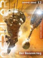 NEBULAR Sammelband 12 - Der Äonenkrieg