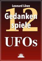 Gedankenspiele Thema: UFOs