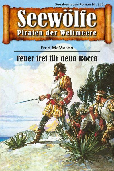 Seewölfe - Piraten der Weltmeere 510
