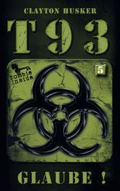 T93, Band 5: Glaube!