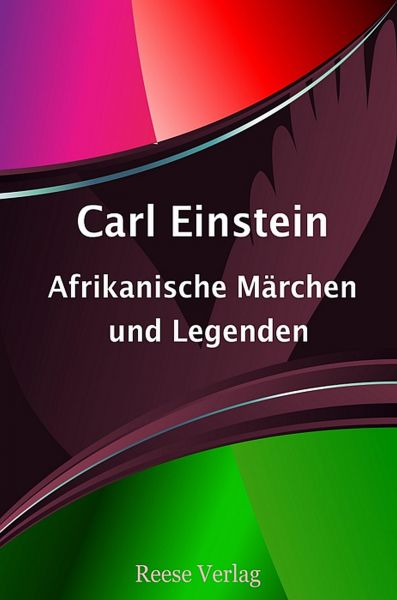 Afrikanische Märchen und Legenden