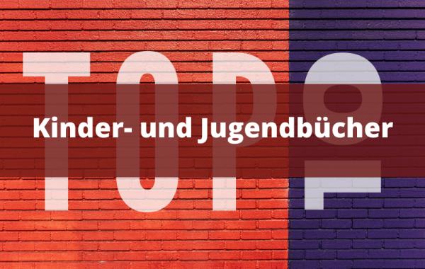 Top-10-Kinder-und-Jugendbucher
