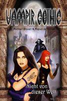 Vampir Gothic 15 - Nicht von dieser Welt