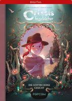 Crissis Tagebücher 04: Die Göttin ohne Gesicht