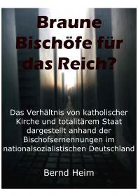 Braune Bischöfe für das Reich?