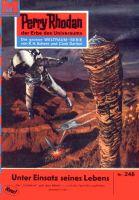 Perry Rhodan 248: Unter Einsatz seines Lebens... (Heftroman)