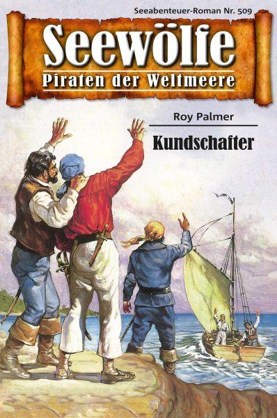 Seewölfe - Piraten der Weltmeere 509