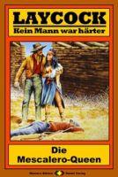 Laycock Western 129: Die Mescalero-Queen