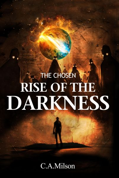 The Chosen Rise of the Darkness