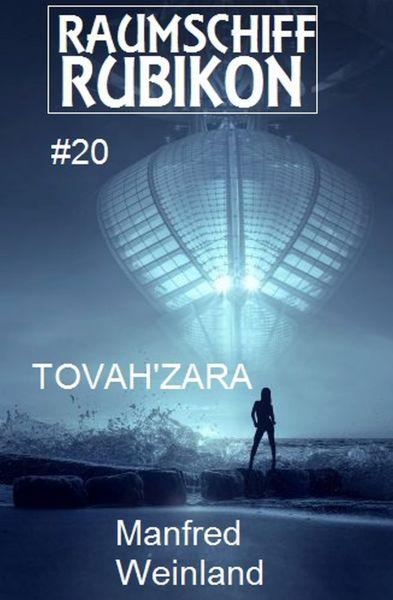Raumschiff Rubikon 20 Tovah'Zara