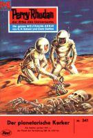 Perry Rhodan 341: Der Planetarische Kerker (Heftroman)