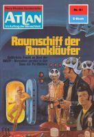 Atlan 91: Raumschiff der Amokläufer
