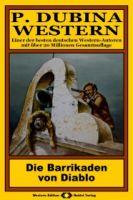 P. Dubina Western, Bd. 28: Die Barrikaden von Diablo