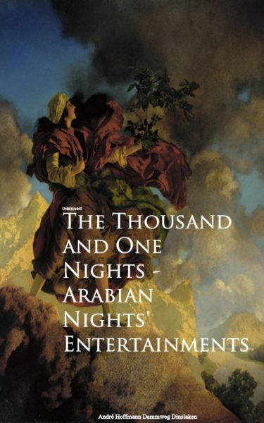 The Thousand and One Nights - Arabian Nights' Entertainments