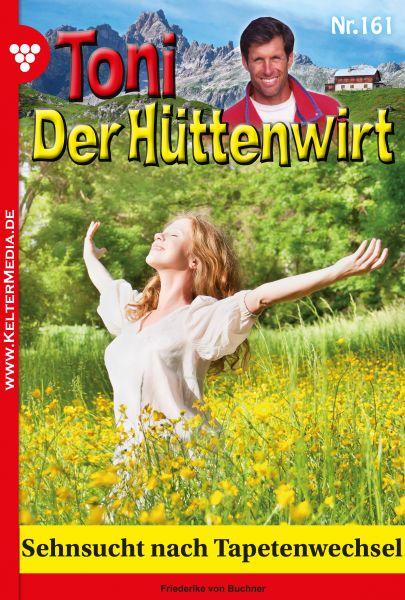 Toni der Hüttenwirt 161 – Heimatroman