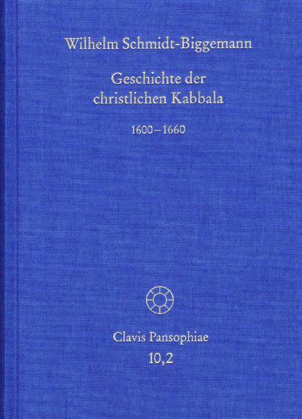 Geschichte der christlichen Kabbala. Band 2
